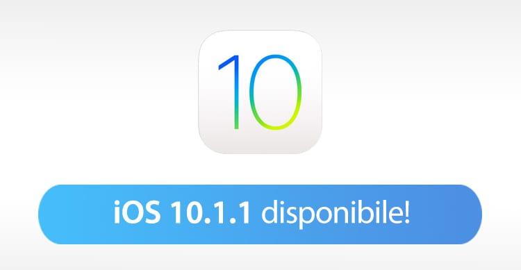 Apple rilascia (nuovamente) iOS 10.1.1 per tutti [CHANGELOG e LINK AL DOWNLOAD]