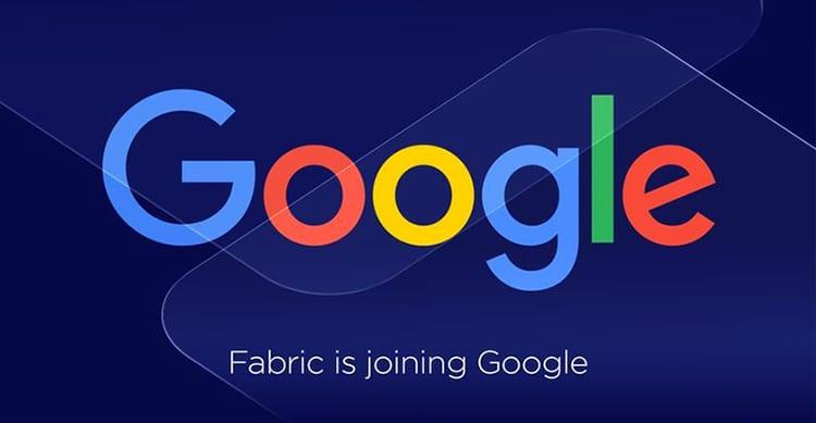 Google acquisisce Fabric, la piattaforma di sviluppo utilizzata da Twitter