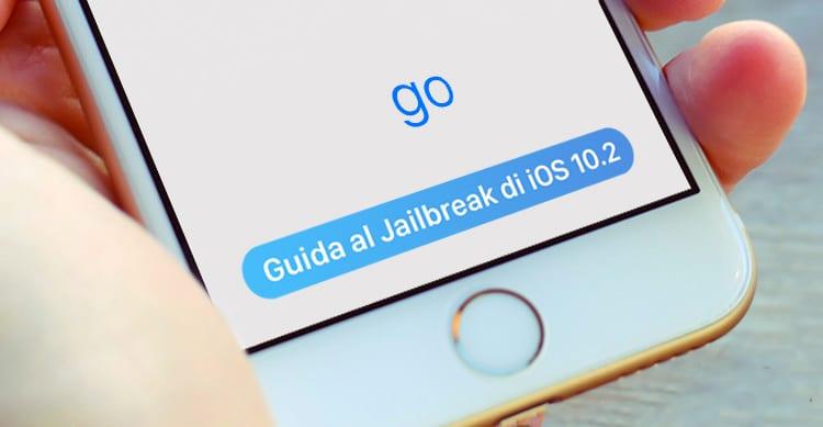 GUIDA: Come effettuare il jailbreak di iOS 10.2 e precedenti su iPhone, iPad e iPod Touch | Windows e Mac