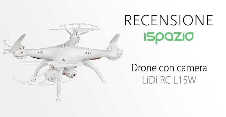 Recensione drone con camera LiDi RC L15W