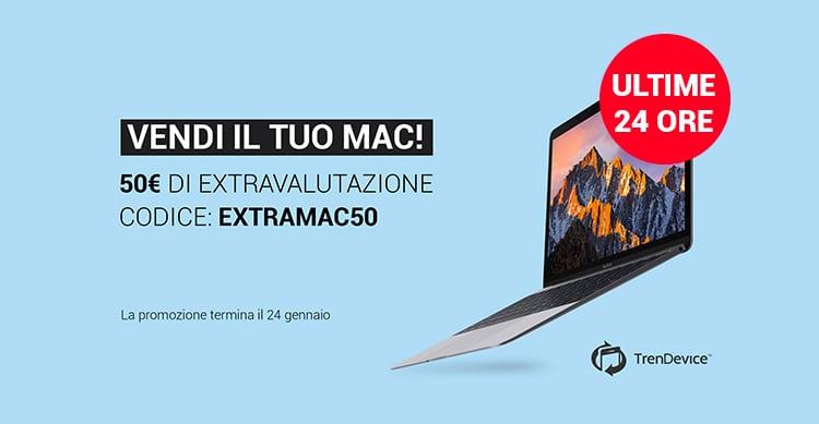 Ultime 24 ore: 50€ di extravalutazione sulla vendita del vostro Mac!