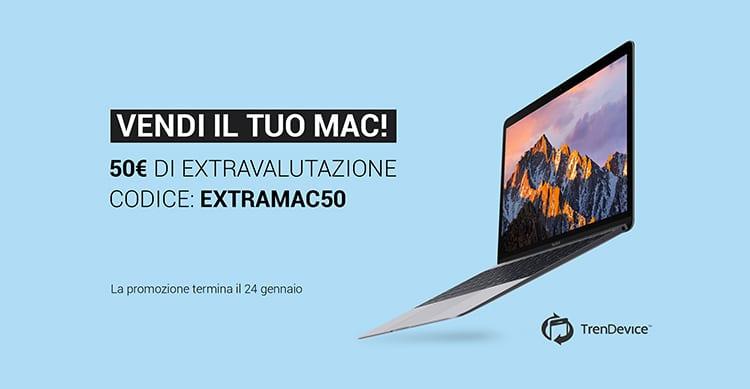 Vendi il tuo Mac su TrenDevice: extravalutazione di 50 euro.
