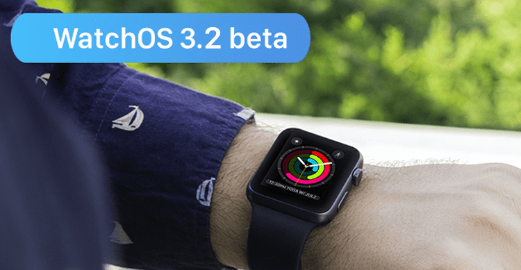Apple rilascia la prima beta di watchOS 3.2 agli sviluppatori