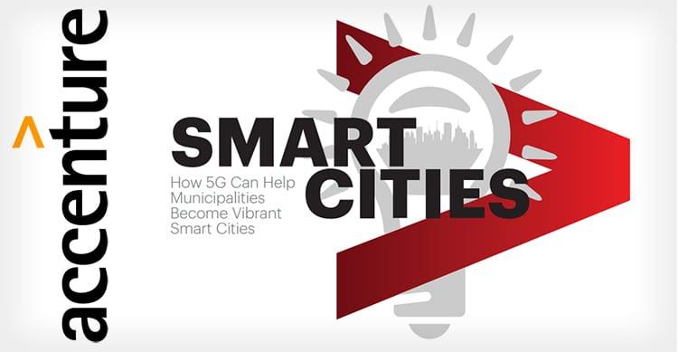 Accenture presenta il progetto Smart City: il 5G creerà 3 milioni di posti di lavoro entro il 2020