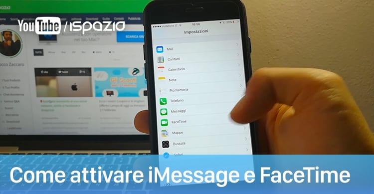 Come attivare ed utilizzare iMessage e FaceTime | Guide per Principianti #3 [Video]