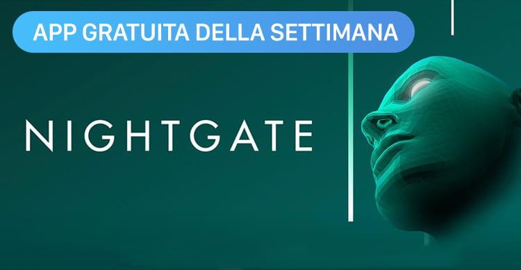 Apple regala Nightgate con l'App della Settimana. Approfittatene ora e risparmiate 3,99€