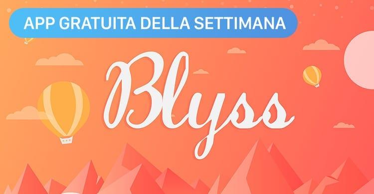 Apple regala Blyss con l'App Gratuita della Settimana. Approfittatene ora e risparmiate 0,99€! [Video]