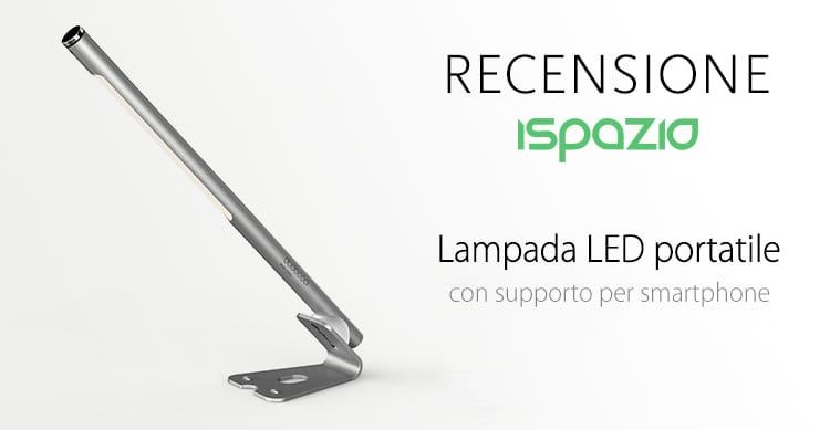Recensione Mini Lampada LED portatile, dimmerabile e molto elegante in sconto per gli utenti iSpazio