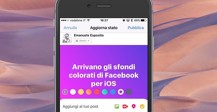 Facebook Si Aggiorna In Remoto E Introduce Gli Sfondi Colorati Per