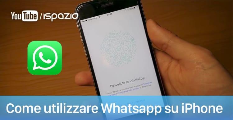 Come utilizzare Whatsapp su iPhone | Guide per Principianti #7 [Video]