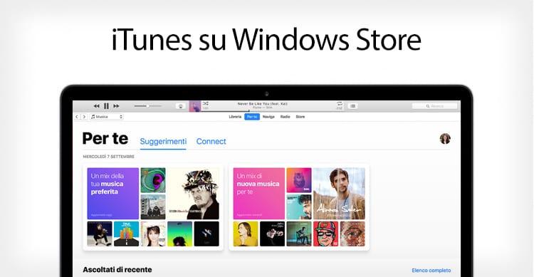 iTunes ed Apple Music arriveranno anche nel Windows Store entro la fine dell'anno