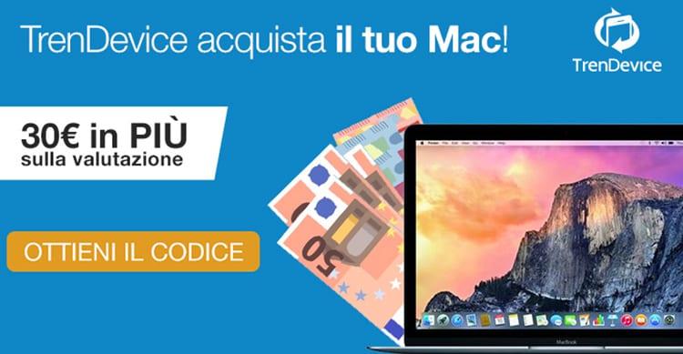 TrenDevice acquista il vostro Mac: extravalutazione di 30€