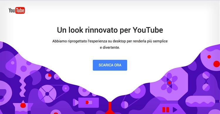 Youtube lancia il nuovo design del sito interfaccia pi for Nuovo design del paesaggio inghilterra