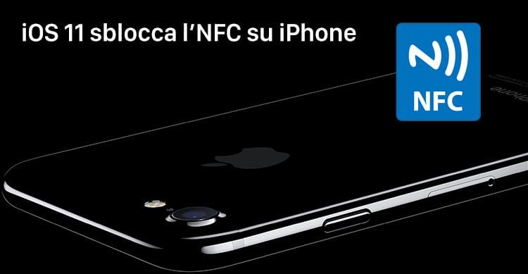 iOS 11 sblocca l'NFC dell'iPhone! [AGGIORNATO]