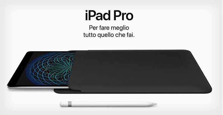Apple presenta il nuovo iPad Pro da 10,5″: un concentrato di pura potenza