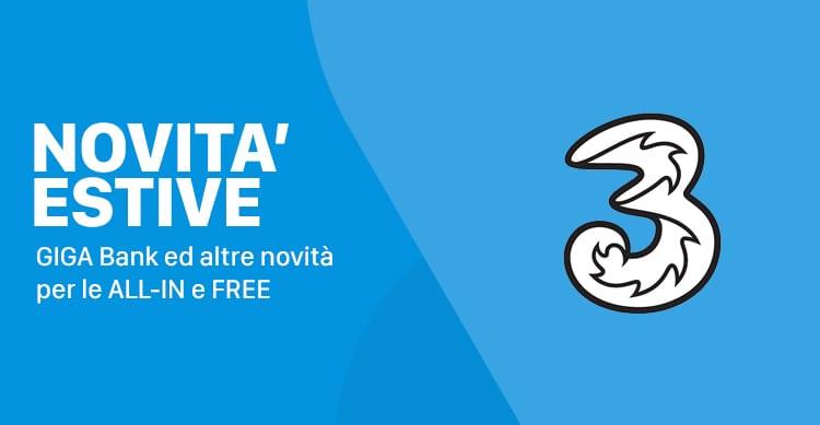 Tre lancia la nuova GIGA Bank che permette di usare i Giga residui il mese successivo. Cambiano tutte le ALL-IN e le FREE