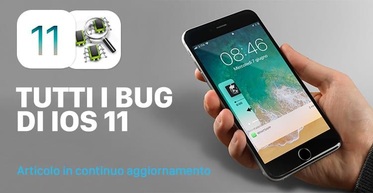 tutti i bug di ios 11 beta 1