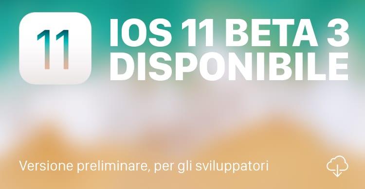 Apple rilascia iOS 11 beta 3 per gli sviluppatori
