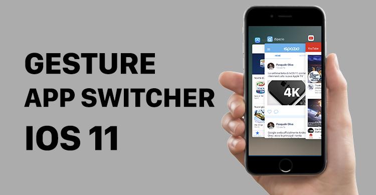 App Switcher iOS 11