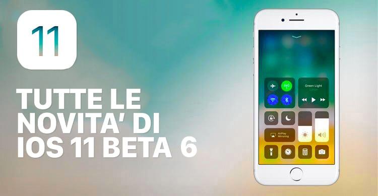 iOS 11 beta 6: Ecco tutte le novità in ANTEPRIMA raccolte in un unico articolo su iSpazio [10]