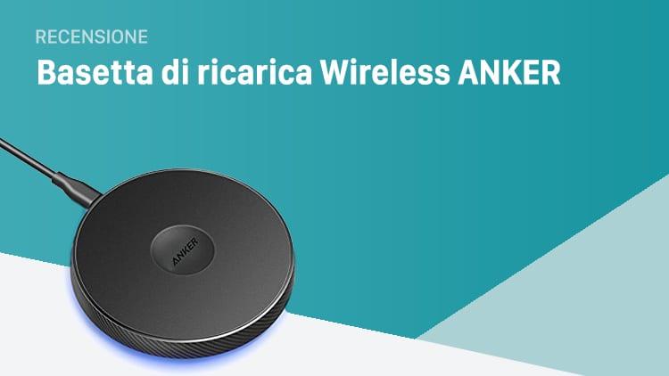 Kit completo di Ricarica Wireless ANKER per iPhone 8 ed iPhone X