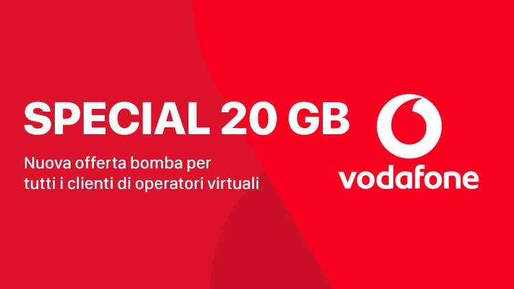 Arriva la Vodafone Special 20 GB a soli 10€ ogni 4 settimane