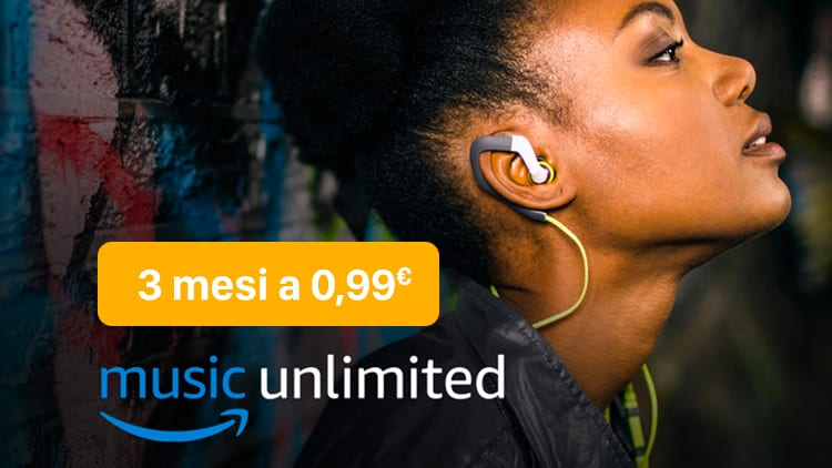 Immagine per Amazon Music Unlimited in offerta 3 mesi di abbonamento a soli 0,99€