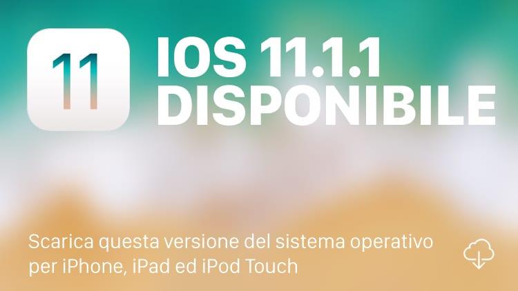 Apple rilascia iOS 11.1.1 per tutti [DOWNLOAD e CHANGELOG]