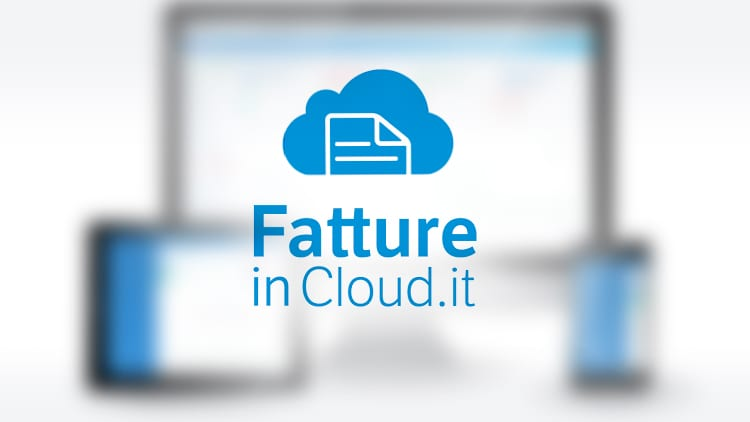Fatture In Cloud, il miglior servizio per la Fatturazione Elettronica, dei Clienti ed F24