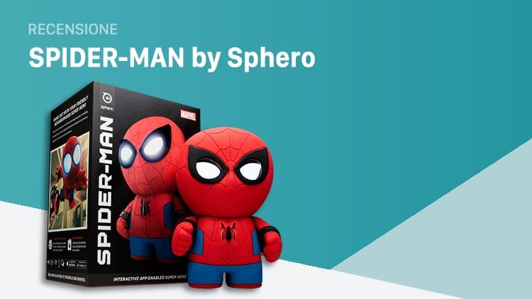 Recensione Spider-Man Sphero: espressivo, percettivo e con occhi LCD [Video]