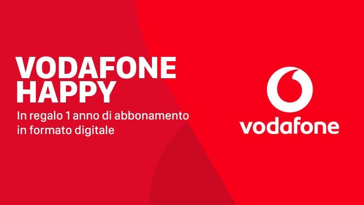 Vodafone Happy Friday: in regalo 1 anno di abbonamento ad un rivista in formato digitale!