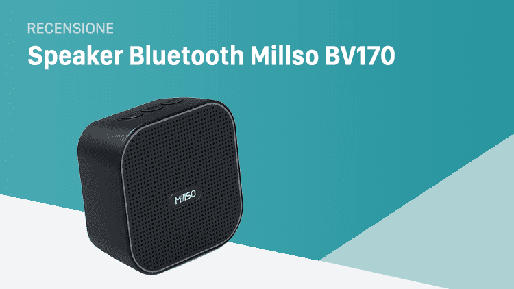 VideoRecensione Altoparlante bluetooth MillSO BV170: dimensioni ridotte, alta qualità