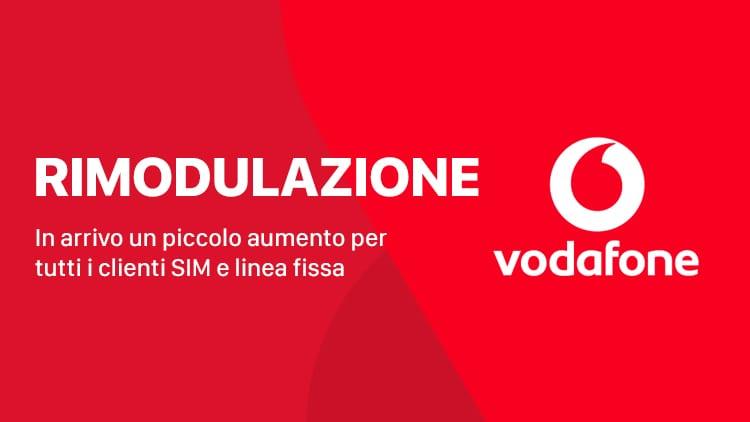 Vodafone: presto arriveranno le rimodulazioni con aumenti fino a 2€