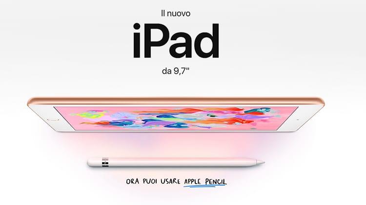 I prezzi del nuovo iPad 9,7″ in Italia. Vengono scontati anche Apple Pencil e gli altri iPad