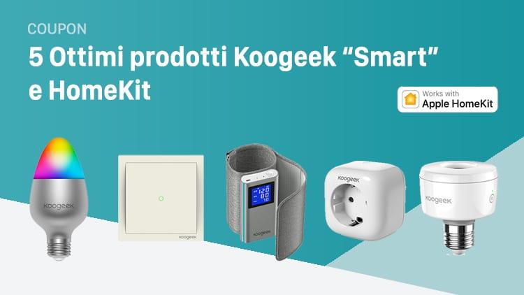 """5 fantastici prodotti Koogeek """"Smart"""" e HomeKit a prezzi speciali con i nostri Coupon"""