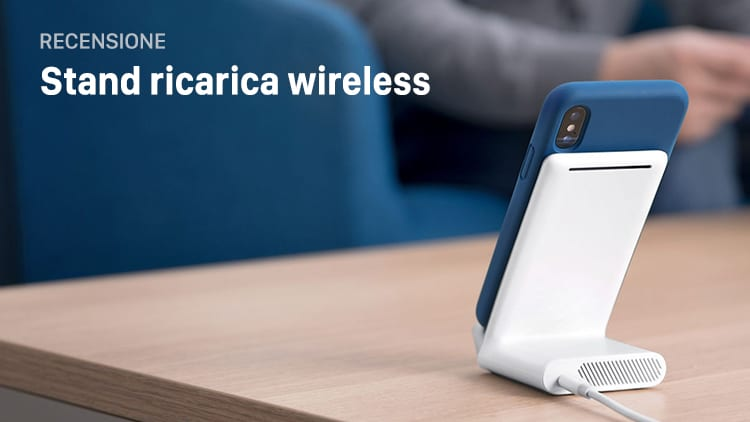 Recensione PowerWave 7.5 Stand. Caricabatterie Wireless a Ricarica Veloce 7.5W per iPhone X