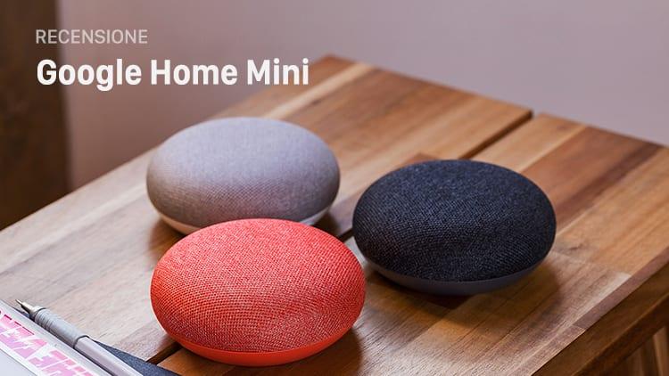 Recensione Google Home Mini: é arrivato in Italia lo smart speaker di Google