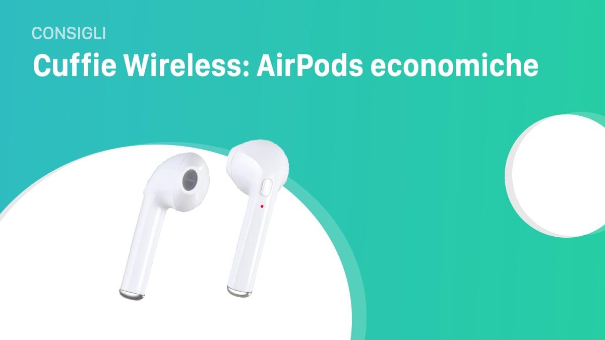 Voglia di AirPods? Eccone una versione economica: le HBQ-i7 provate per voi