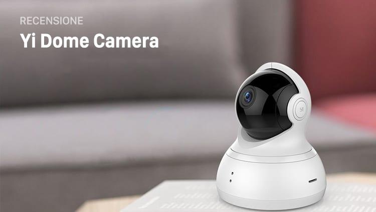 Recensione Yi Dome Camera: videocamera di sorveglianza che parla anche in italiano, con cloud ed un prezzo bomba