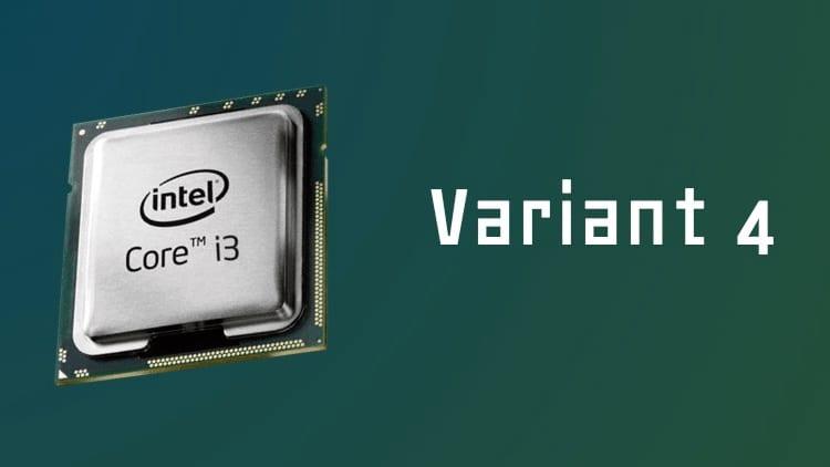 Intel scopre la nuova vulnerabilità Variant 4, simile a Spectre