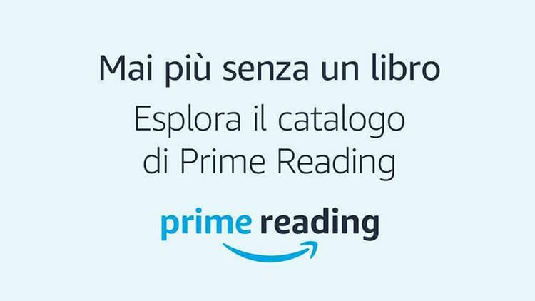 Amazon lancia Prime Reading: un servizio che permette di leggere libri gratuitamente agli abbonati Prime