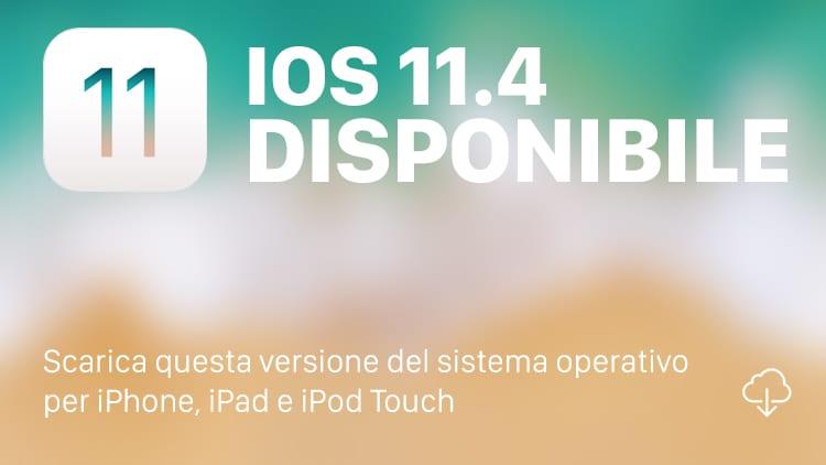Apple rilascia iOS 11.4 per tutti! [Changelog e Download]