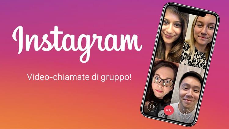 Instagram introduce le video-chiamate di gruppo tramite Direct!