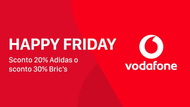 Vodafone Happy Friday: sconti fino al 30% per gli shop online Adidas e Bric's