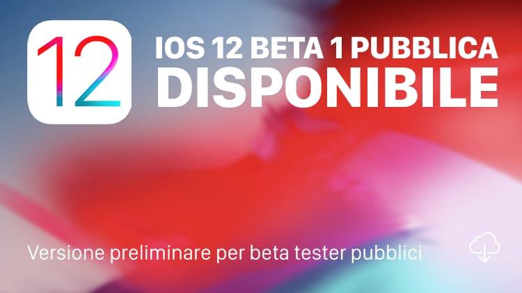Apple rilascia la prima beta pubblica di iOS 12