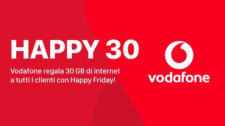 Vodafone Happy Friday questa settimana regala 30 GB a tutti!