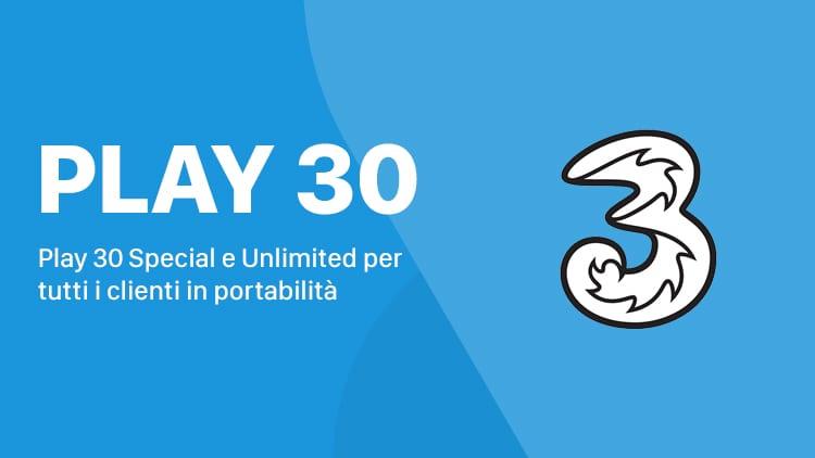 Tre lancia le nuove promozioni Play 30 con minuti e 30 GB a 5€
