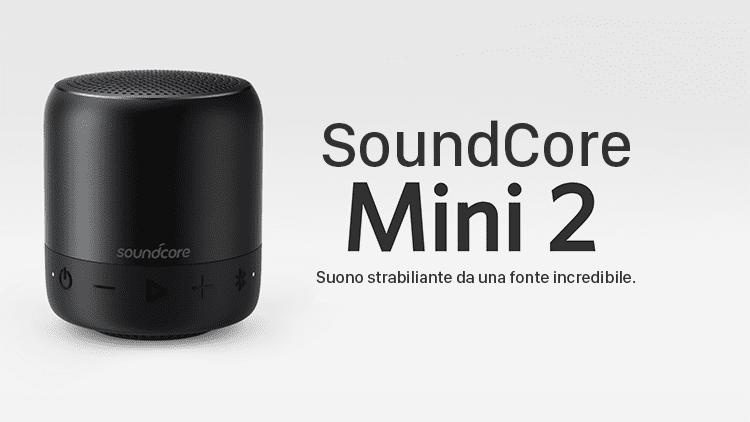 Recensione Anker SoundCore mini 2: piccolo ma potente speaker Bluetooth