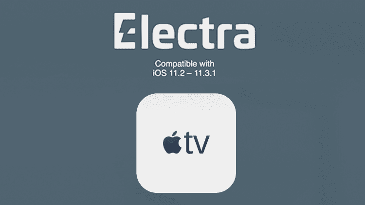 ElectraTV, disponibile il Jailbreak per tvOS