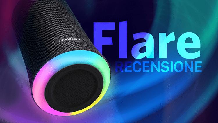 Recensione SoundCore Flare: Speaker impermeabile con audio a 360 gradi